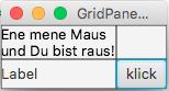 Ausgangszustand mit GridPane nach Vergrößern